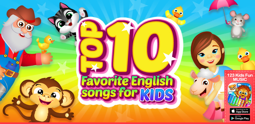 TOP 10 Favorite English songs for Kids